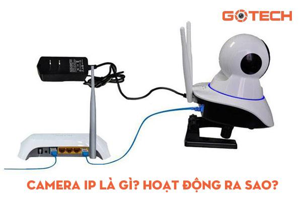 camera-ip-la-gi
