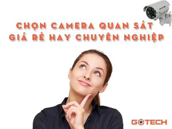 chon-camera-gia-re-hay-chuyen-nghiep