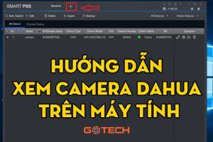 xem-camera-dahua-tren-may-tinh