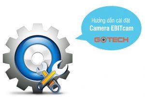 huong-dan-cai-dat-camera-ip-wifi-ebitcam