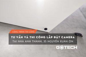 lap-dat-camera-tai-nha-anh-thanh-35-nguyen-xuan-on