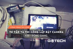 thi-cong-camera-quan-sat-tai-k33-dong-giang 
