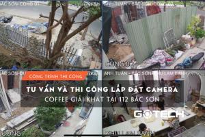 thi-cong-camera-quan-coffee-tai-112-bac-son-1