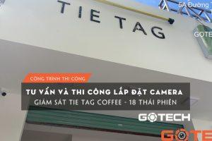lap-dat-camera-tai-da-nang-tie-tag-coffee-18-thai-phien